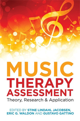 Music Therapy Assessment. Theory, Research, and Application